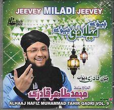 JEEVEY MILADI JEEVEY - ALHAAJ HAFIZ MUHAMMAD TAHIR QADRI VOL. 9 - NEW NAAT CD