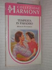 TEMPESTA IN PARADISO Morgan Patterson Harlequin Mondadori 1992 harmony 782 libro
