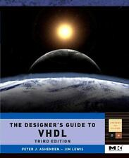 The Designer's Guide to VHDL, Third Edition [Systems on Silicon] [Volume 3]