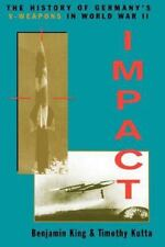 Impact: The History of Germany's V-Weapons in World War II (Paperback or Softbac