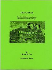 New listing Iron Fever, Discovery of Iron on Gogebic Range, Autographed Copy