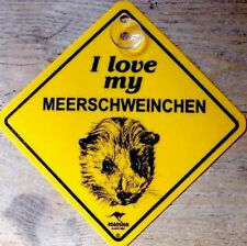 12cm Schild +Saugnapf auto - I LOVE my MEERSCHWEINCHEN