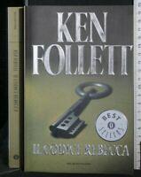 IL CODICE REBECCA. Ken Follett. Mondadori.