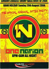 ONE NATION Rave Flyer Flyers 29/8/04 A3 poster Brixton Carling Academy London