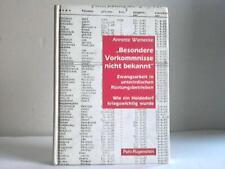 Wienecke, Annette: Besondere Vorkommnisse nicht bekannt, Zwangsarbeit in ...