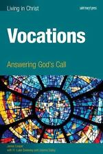 Vocations (student Book) : Answering God's Call by Jenna Cooper, Luke Sweeney a…