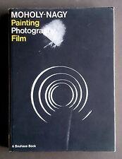 La PITTURA FOTOGRAFIA FILM Laszlo Moholy-Nagy Bauhaus LIBRO Inglese Moderno RARO