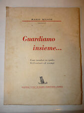 Manuale Guida Arte - Mario Milone: Guardiamo insieme Intendere Quadri 1942 Gufo