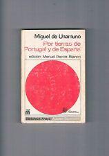 POR TIERRAS DE PORTUGAL Y ESPAÑA MIGUEL UNAMUNO BIBLIOTECA ANAYA 1967