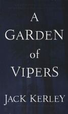 A Garden of Vipers by Jack Kerley (2007, Paperback)