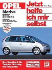 Opel Meriva ab Modelljahr 2003. Jetzt helfe ich mir selbst - Dieter Korp