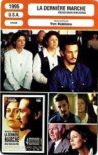 Movie Card. Fiche Cinéma. La dernière marche / Dead man walking (U.S.A.) 1995