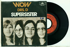 "SUPERSISTER - Wow / drs. D (1973 DUTCH PROG ROCK PS NEAR MINT VINYL SINGLE 7"")"