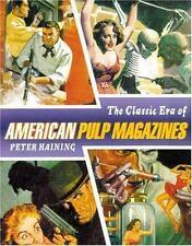 The Classic Era of American Pulp Magazines, Peter Haining, Good Book