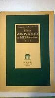 Storia della Pedagogia e dell'Educazione - Francesco De Bartolomeis