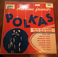 All Time Favorite Polka , Gene Hall And His Orchestra,10 Inch Record