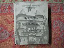 Bordeaux sous les rois d'Angleterre ( Bordeaux médiéval II )