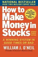 How to Make Money in Stocks  A Winning System in Good Times (PB) ISBN0071614133