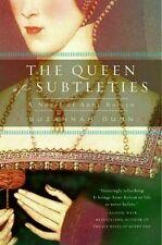 The Queen of Subtleties: A Novel of Anne Boleyn by Suzannah Dunn