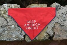 KEEP AMERICA GREAT Dog BANDANA in All Sizes puppy Presidential Election CAMPAIGN