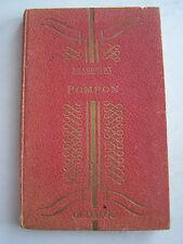 POMPON PAR J . BEAUDELOT , BEAU LIVRE ILLUSTRE , 78 pages de 1949 .