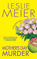NEW Mother's Day Murder (Lucy Stone, Book 15) by Leslie Meier