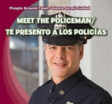 Meet the Policeman/Te Presento a Los Policias (People Around Town/Gent-ExLibrary
