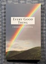 Every Good Thing by Cheryl Wilfong 2013 paperback signed