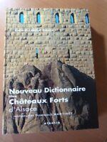 Salch Charles-Laurent. Nouveau dictionnaire des châteaux forts d'Alsace.