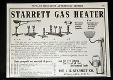 1908 OLD MAGAZINE PRINT AD, L.S. STARRETT, GAS HEATER, FOR PERFECT COMBUSTION!