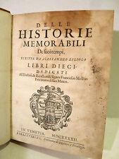 ZILIOLI Alessandro : Delle Historie Memorabili - Venezia 1642  Storia Galileo