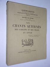 NGUYEN VAN HUYEN - LES CHANTS ALTERNES DES GARCONS ET DES FILLES EN ANNAM - 1934