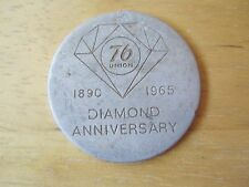 Union 76 Diamond Anniversary Medal, 1890-1965, 75th