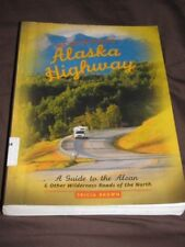 BOOK WILDERNESS GUIDE ALASKA HIGHWAY ALCAN Travel Car paperback Tricia Brown