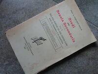 LIBRI ANTICHI & D'EPOCA: STUDI SCUOLA SECONDARIA - PEDAGOGIA E DIDATTICA (1905)