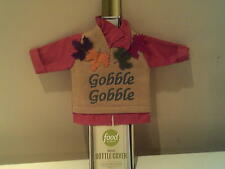 THANKSGIVING BOTTLE COVER WITH (GOBBLE GOBBLE) ON IT,   BY FOOD NETWORK