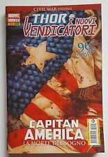 Thor & i nuovi Vendicatori n.104 Morte di Capitan America ed. Panini Comics