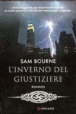 Sam Bourne = L'INVERNO DEL GIUSTIZIERE