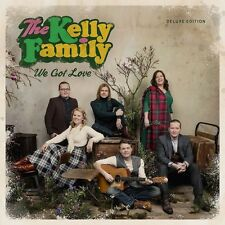 THE KELLY FAMILY - WE GOT LOVE (DELUXE EDITION)   CD NEW+