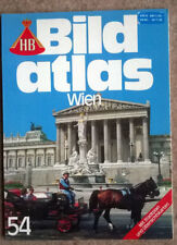 HB 'BILD ATLAS' NO. 54 'WIEN/VIENNA' IN GERMAN IN VERY GOOD CONDITION