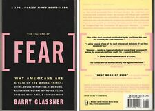 The Culture of Fear: Why Americans Are Afraid of the Wrong Things (Paperback)