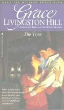 NEW - The Tryst (Grace Livingston Hill #40) by Hill, Grace Livingston