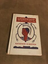 Lightfoot: The Story of an Indian Boy Katherine B Shippen, Hardcover 1950