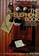 The Telephone Book: Bell, Watson, Vail and American Life, 1876-1976-ExLibrary