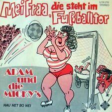 """7"""" Adam & Die Micky`s Hau net so nei (CV) / Mei Fraa die steht im Fußballtor"""