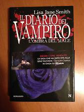 Il diario del Vampiro. L'ombra del male - Lisa Jane Smith - Newton Compton 3392