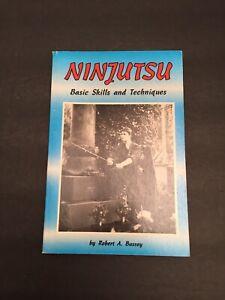 Ninjutsu Basic Skills & Techniques by Robert Bussey Ninja Martial Arts