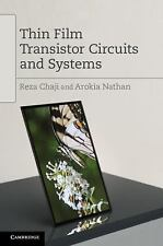 THIN FILM TRANSISTOR CIRCUITS AND SYS - AROKIA NATHAN REZA CHAJI (HARDCOVER) NEW