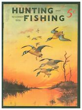 Vintage November 1939 Hunting & Fishing Magazine  Duck Cover