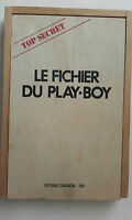 le fichier du play-boy TOP SECRET  curiosa